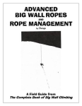 Advanced Big Wall Ropes and Rope Management